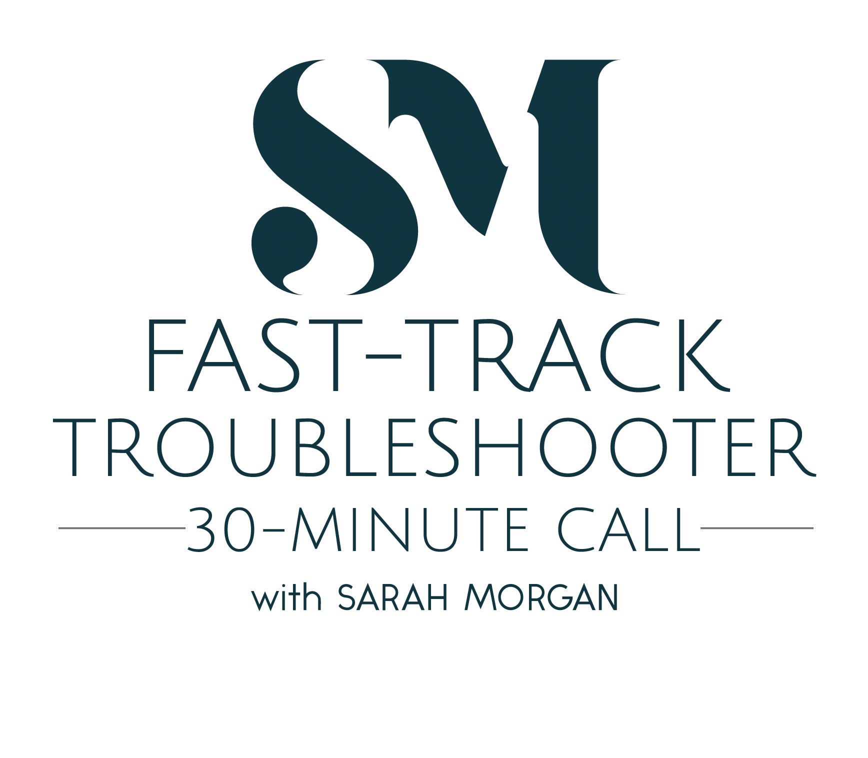 Fast-track Troubleshooter Call With Sarah Morgan